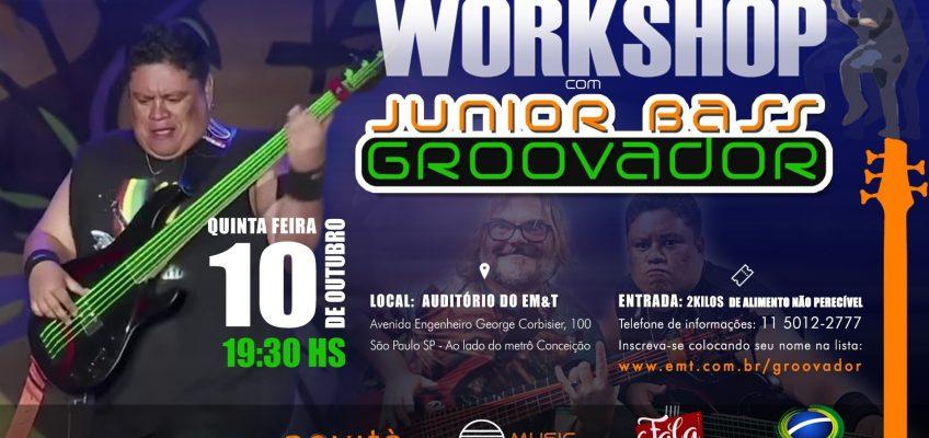 Workshop de Junior Bass Groovador no EM&T